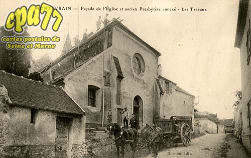 Montévrain - Façade de l'Eglise et ancien Presbytère annexé - Les Travaux