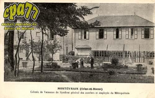 Montévrain - Colonie de Vacances du Syndicat générale des ouvriers et employés du Métropolitain