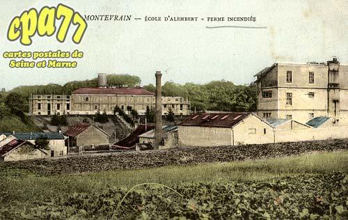 Montévrain - Ecole d'Alembert - Ferme incendiée