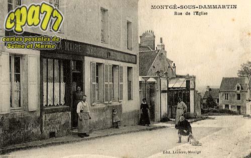 Montgé En Goële - Montgé-sous-Dammartin - Rue de l'Eglise