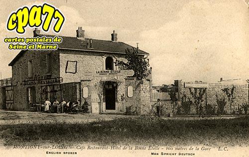 Montigny Sur Loing - Café Restaurant-Hôtel de la Bonne Etoile - 100 mètres de la Gare