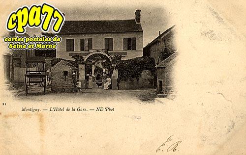 Montigny Sur Loing - L'Hôtel de la Gare