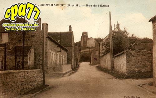 Montmachoux - Rue de l'Eglise