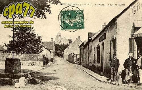 Montmachoux - La Place - La Rue de l'Eglise
