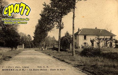 Montry - La Haute-Maison - Route de Paris