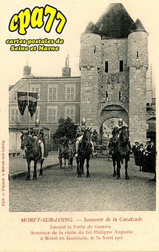 Moret Sur Loing - Souvenir de la Cavalcade - Devant la Porte de Samois - Annonce de la visite du roi Philippe Auguste, le 30 Avril 1905