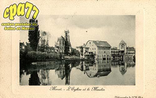 Moret Sur Loing - L'Eglise et le Moulin
