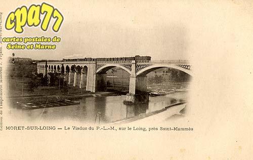 Moret Sur Loing - Le Viaduc du P.-L.-M., sur le Loing, près Saint-Mammès