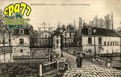 Mormant - Ancien Château de Bressoy