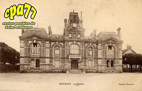 Mormant - La Mairie