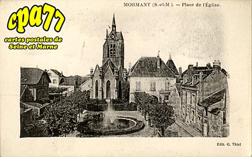 Mormant - Place de l'Eglise