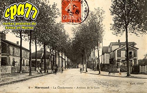 Mormant - La Gendarmerie - Avenue de la Gare