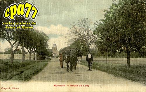 Mormant - Route de Lady
