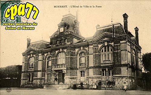 Mormant - L'Hôtel-de-Ville et la Poste