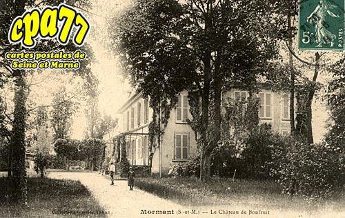Mormant - Le Château de Bonfruit