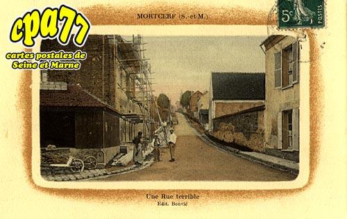 Mortcerf - Une Rue terrible