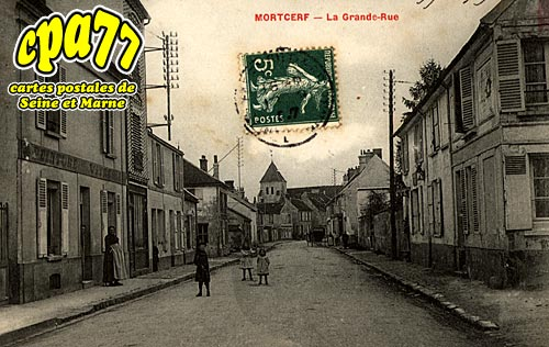 Mortcerf - La Grande-Rue