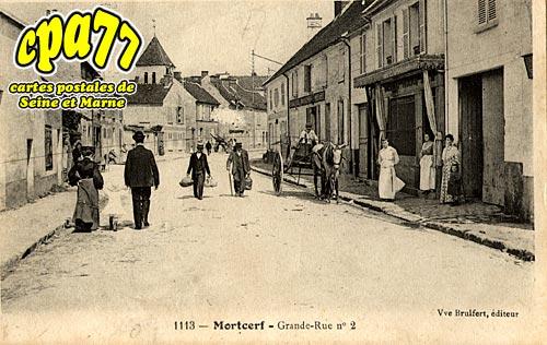 Mortcerf - Grande-Rue N° 2