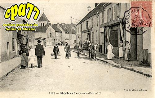 Mortcerf - Grande Rue n° 2
