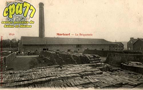Mortcerf - La Briqueterie