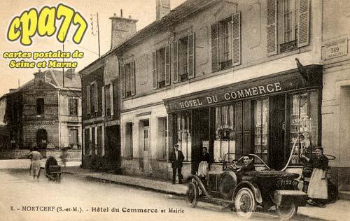 Mortcerf - Hôtel du Commerce et Mairie