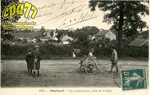 Mortcerf - Vue panoramique, prise de la Gare
