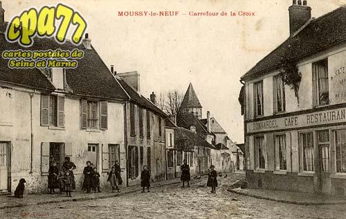 Moussy Le Neuf - Carrefour de la Croix