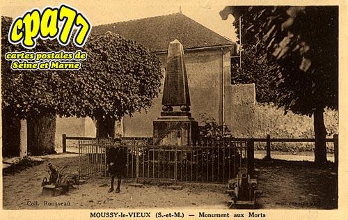 Moussy Le Vieux - Monuments aux Morts