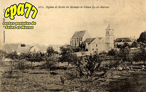 Moussy Le Vieux - Eglise et Ecole