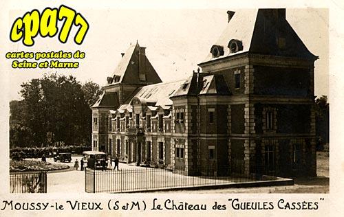 Moussy Le Vieux - Le Château des