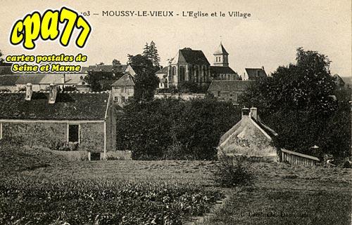 Moussy Le Vieux - L'Eglise et le Village