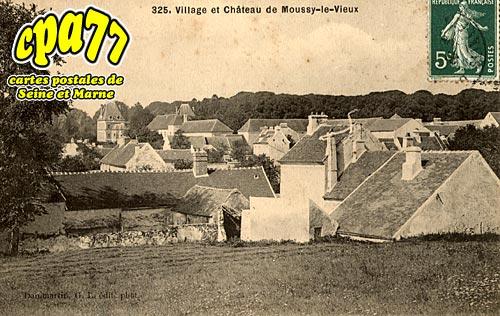 Moussy Le Vieux - Le Village et le Château