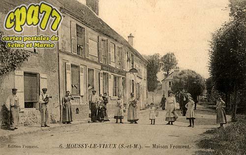 Moussy Le Vieux - Maison Froment