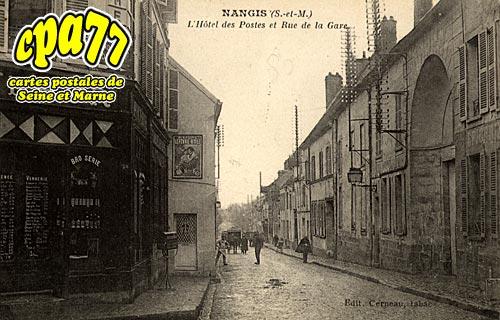 Nangis - L'Hôtel des Postes et Rue de la Gare