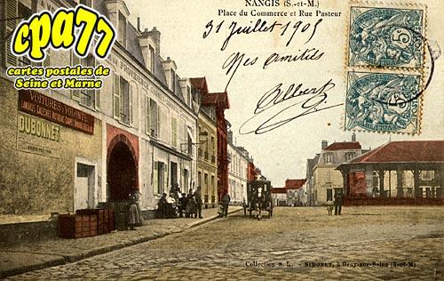 Nangis - Place du Commerce et Rue Pasteur