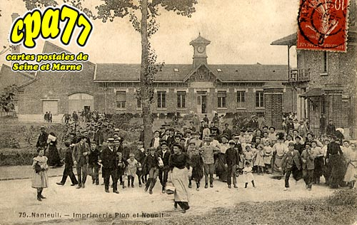 Nanteuil Lès Meaux - Imprimerie Plon et Nounil