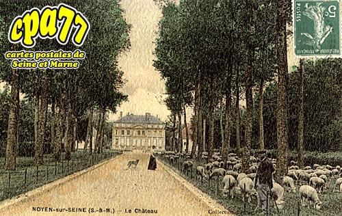 Noyen Sur Seine - Le Château