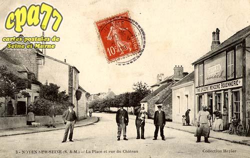 Noyen Sur Seine - La Place et rue du Château