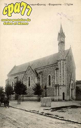 Ocquerre - Environs de Lisy-sur-Ourcq - Ocquerre - L'église