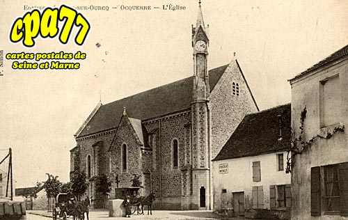 Ocquerre - Environs de Lizy-sur-Ourcq - L'Eglise