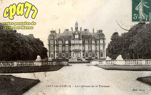 Ocquerre - Le Château de la Trousse