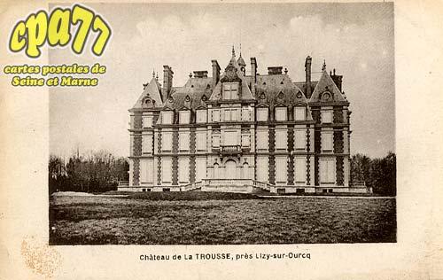 Ocquerre - Château de la Trousse, près Lisy-sur-Ourcq