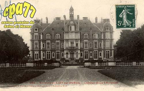 Ocquerre - Environs de Lisy-sur-Ourcq - Château de la Trousse