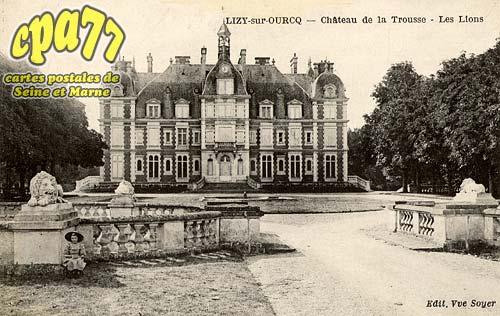 Ocquerre - Lisy-sur-Ourcq - Château de la Trousse - Les Lions