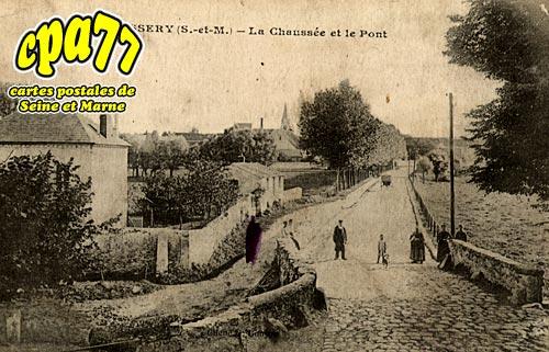 Oissery - La Chaussée et le Pont