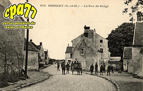 Oissery - La Rue de Brégy