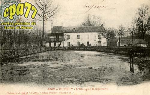 Oissery - L'Etang de Rougemont