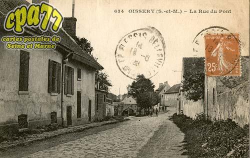Oissery - La Rue du Pont