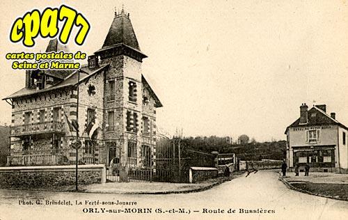 Orly Sur Morin - Route de Bussières