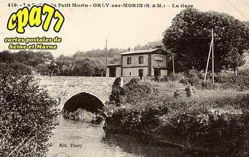 Orly Sur Morin - La Vallée du Petit Morin - La Gare